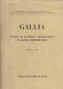GALLIA . Fouilles et monuments archéologiques en France métropolitaine. COLLECTIF