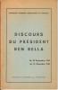 Discours du président, du 28 septembre 1962 au 12 décembre 1962. BEN BELLA Ahmed