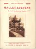 Mallet-Stevens. (MALLET-STEVENS Robert) / MOUSSINAC Léon