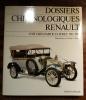 Dossiers chronologiques Renault - Voitures particulières, 1911 - 1918. HATRY Gilbert & LE MAÎTRE Claude