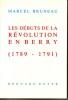 Les débuts de la Révolution en Berry (1789 - 1791). BRUNEAU Marcel