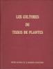 Les cultures de tissus de plantes. HIRTH L., MOREL M. G. & al.
