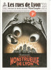 Les rues de Lyon n° 22 : Biodiversité - Le retour de la monstrueuse de Lyon. BOUCHER Sandrine / FERRAND Matthieu
