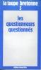 La Taupe bretonne n° 5. Les questionneurs questionnés. COLLECTIF