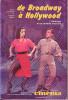 Cinéma - numéro hors-série : De Broadway à Hollywood - L'Amérique et sa comédie musicale. LACOMBE Alain - ROCLE Claude