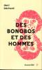 Des bonobos et des hommes. BECHARD Deni