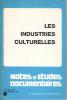 Les industries culturelles.