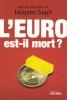 L'euro est-il mort ?. SAPIR Jacques & al.
