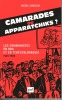 Camarades ou apparatchiks ? Les communistes en RDA et en Tchécoslovaquie, 1945-1989. CHRISTIAN Michel