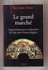Le grand marché. L'approvisionnement alimentaire de Paris sous l'Ancien Régime. ABAD Reynald