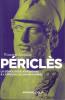 Périclès. La démocratie athénienne à l'épreuve du grand homme. (PERICLES) / AZOULAY Vincent