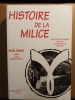 Histoire de la milice et des forces du maintien de l'ordre en Haute-Savoie, 1940-1945. GERMAIN Michel