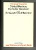 Mikhaïl Bakhtine - le principe dialogique / Ecrits du Cercle de Bakhtine. (BAKHTINE Mikhaïl) / TODOROV Tzvetan