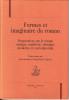 Formes et imaginaire du roman. Perspectives sur le roman antique, médiéval, classique, moderne et contemporain. BESSIERE Jean, PAGEAUX Daniel-Henri & ...
