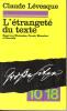 L'étrangeté du texte. Essai sur Nietzsche, Freud, Blanchot et Derrida. LEVESQUE Claude
