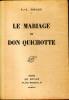 Le Mariage de Don Quichotte. TOULET Paul-Jean