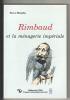 Rimbaud et la ménagerie impériale. (RIMBAUD Arthur) / MURPHY Steve