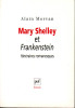Mary Shelley et Frankenstein. Itinéraires romanesques. (SHELLEY Mary) / MORVAN Alain