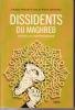 Dissidents du Maghreb depuis les indépendances. MOSHEN-FINAN Khadija & VERMEREN Pierre