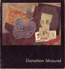 Donation Masurel. (MASUREL Geneviève et Jean) / BERTHIER Francis & al.