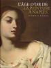L'âge d'or de la peinture à Naples, - de Ribera à Giordano. HILAIRE Michel, SPINOSA Nicolas & al.