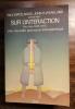 Sur l'interaction - une nouvelle approche thérapeutique.. WATZLAWICK Paul, WEAKLAND John H. & al.