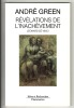"""Révélations de l'inachèvement - Léonard de Vinci. A propos du """"Carton de Londres"""" de Léonard de Vinci. (VINCI (de) Léonard) / GREEN André"""