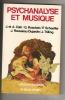 Psychanalyse et musique. CAÏN Jacques & Anne, ROSOLATO Guy, SCHAEFFER Pierre, ROUSSEAU-DUJARDIN Jacqueline et TRILLING Jacques-Gabriel