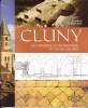 Cluny. Les origines du monastère et de ses églises. BAUD Anne, SAPIN Christian & al.