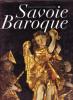 Savoie baroque. PEYRE Dominique & al.