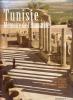 Tunisie - Mémoire de l'humanité. Sites et monuments inscrits sur la Liste du Patrimoine Culturel Mondial. MANSOUR Guillemette & KHECHINE Abderazzak