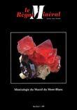 """La Minéralogie du Massif du Mont-Blanc (1999) Hors-Série V-1999 de la revue française de minéralogie """"Le Règne Minéral"""". GOUJOU Jean-Christian ; Von ..."""