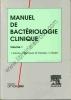Manuel de bactériologie clinique. FRENEY (J.) - RENAUD (F.) - HANSEN (W.) - BOLLET C.