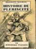 Histoire du plébiscite racontée par un des 7.500.000 OUI . 31 dessins de Boris Tazlitsky. ERCKMANN-CHATRIAN
