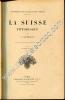 La Suisse pittoresque. Ouvrage illustré de 184 gravures. Douzième édition.. GOURDAULT J.