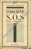 Indochine S.O.S. préface d'André Malraux. VIOLLIS Andrée