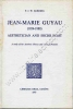 Jean-Marie Guyau (1854-1888) Aethetician and sociologist . A study of his Aesthetic theory and critical practice.. HARDING F. J. W.