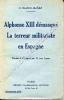Alphonse XIII démasqué . La terreur militariste en Espagne . Traduit de l'espagnol par M. Jean Louvre. BLASCO-IBANEZ V.