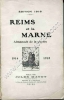 . REIMS ET LA MARNE . ALMANACH DE LA GUERRE 1914 1915 EDITION 1916