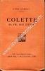 Colette sa vie, son oeuvre . Sixième édition.. LARNAC Jean