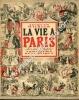 La vie à Paris sous le Second Empire et la Troisième République. WILHELM Jacques