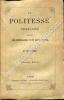 La politesse française . Traité des bienséances et du savoir vivre . Deuxième édition .. MULLER E.