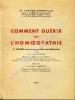Comment guérir par l'homeopathie . 3me édition revue et augmentée avec Répertoire .. FORTIER-BERNOVILLE Dr