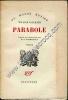 Parabole . Traduit de l'américain par R. N. Raimbault . Roman. FAULKNER William