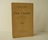 PAUL CLAUDEL. Le philosophe-Le poète - L'écrivain - Le dramaturge.. [CLAUDEL]  DUHAMEL (Georges)