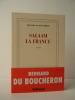 SALAAM LA FRANCE.. BOUCHERON (Bernard du)