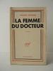 LA FEMME DU DOCTEUR.. CERVIONE (Jacques)