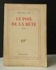 LE POIL DE LA BETE. . CLOT (René-Jean).