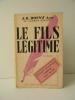 LE FILS LEGITIME.. ROSNY Aîné (J.-H.)