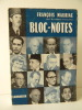 BLOC-NOTES 1952-1957.. MAURIAC (François)